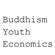Read more about: Buddhism, Youth and Economics